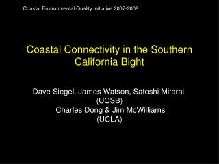 Coastal Connectivity in the Southern California Bight
