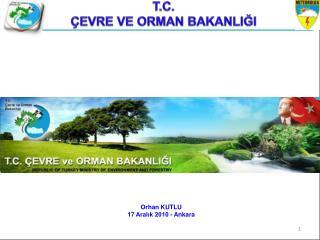 Orhan KUTLU 17 Aralık 2010 - Ankara