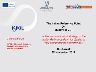 The Italian Reference Point  On  Quality in VET