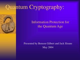 Quantum Cryptography: