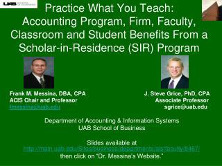 Frank M. Messina, DBA, CPA  J. Steve Grice, PhD, CPA