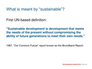 "What is meant by ""sustainable""?"