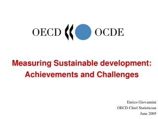 Measuring Sustainable development: Achievements and Challenges