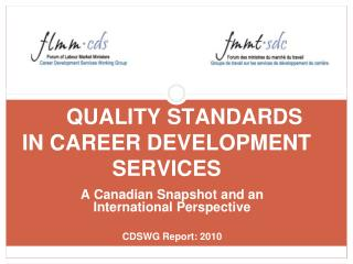 QUALITY STANDARDS IN CAREER DEVELOPMENT SERVICES