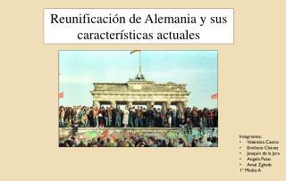 Reunificación de Alemania y sus características actuales