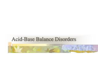 Acid-Base Balance Disorders