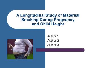 A Longitudinal Study of Maternal Smoking During Pregnancy  and Child Height