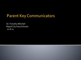 Parent Key Communicators