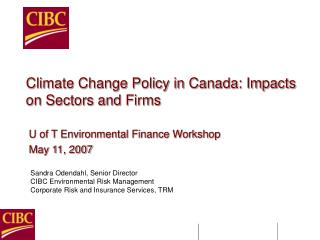 Climate Change Policy in Canada: Impacts on Sectors and Firms