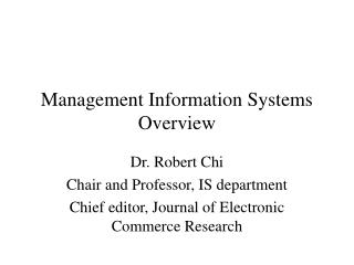 Management Information Systems Overview