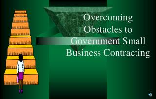Overcoming Obstacles to Government Small Business Contracting