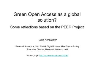 Green Open Access as a global solution? Some reflections based on the PEER Project
