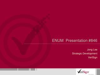 ENUM  Presentation 846