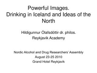 Powerful Images. Drinking in Iceland and Ideas of the North
