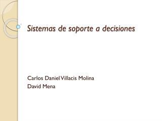 Sistemas  de  soporte  a  decisiones