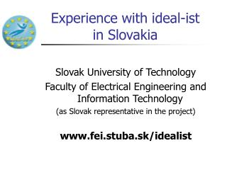 Experience with ideal-ist in Slovakia