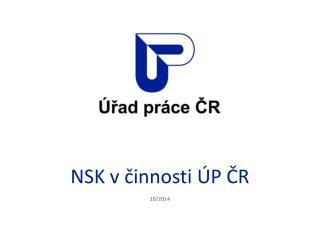 NSK v činnosti ÚP ČR