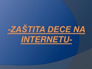 -ZAŠTITA DECE NA INTERNETU-
