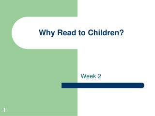 Why Read to Children?