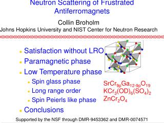 Neutron Scattering of Frustrated Antiferromagnets