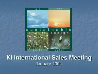 KI International Sales Meeting January 2004