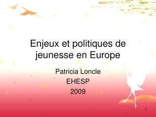 Enjeux et politiques de jeunesse en Europe