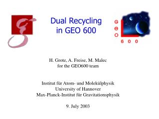 Dual Recycling  in  GEO 600