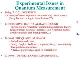 Experimental Issues in  Quantum Measurement