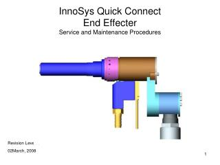 InnoSys Quick Connect  End Effecter Service and Maintenance Procedures