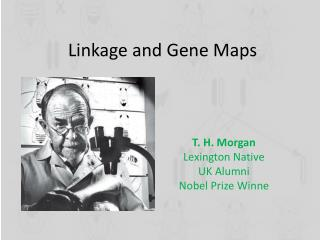 Linkage and Gene Maps