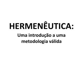 HERMENÊUTICA: