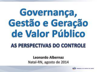 Governança,  Gestão e Geração de Valor Público