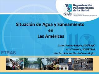Situación de Agua y Saneamiento  en  Las Américas
