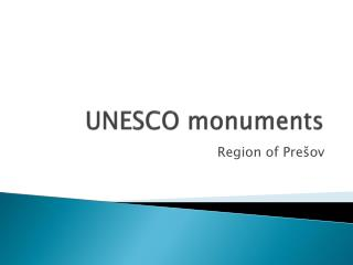UNESCO  monuments