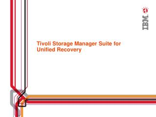 Tivoli Storage Manager Suite for Unified Recovery