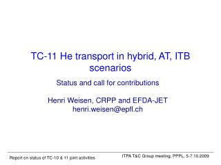 TC-11 He transport in hybrid, AT, ITB scenarios