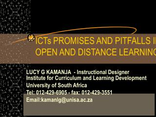 ICTs PROMISES AND PITFALLS IN OPEN AND DISTANCE LEARNING