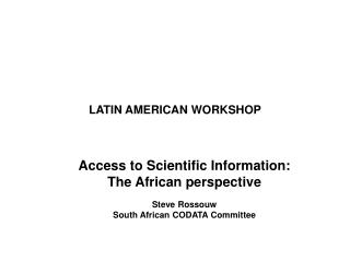 LATIN AMERICAN WORKSHOP