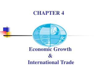 Economic Growth  &  International Trade