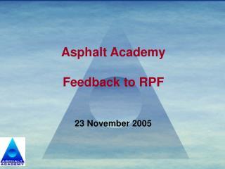 Asphalt Academy Feedback to RPF