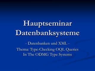 Hauptseminar Datenbanksysteme
