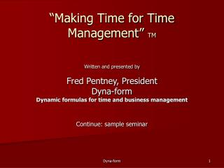 """Making Time for Time Management""  TM"