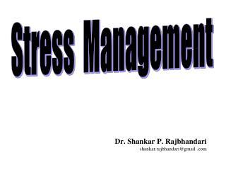 Dr. Shankar P. Rajbhandari shankar.rajbhandari@gmail