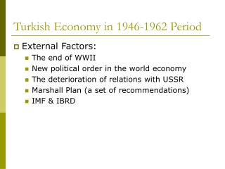 Turkish Economy in 1946-1962 Period
