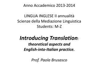 Anno Accademico 2013-2014 LINGUA INGLESE II annualità Scienze della Mediazione Linguistica