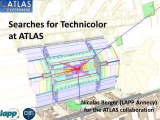 Searches for Technicolor  at ATLAS