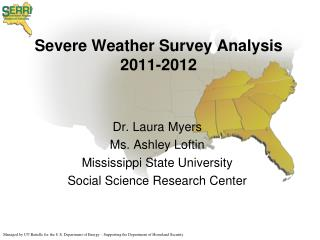 Severe Weather Survey Analysis 2011-2012