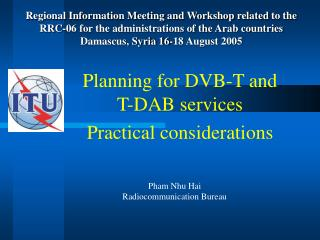 Planning for DVB-T and T-DAB services Practical considerations