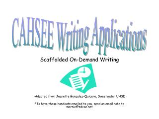 Scaffolded On-Demand Writing Adapted from Jeanette Gonzalez-Quiceno, Sweetwater UHSD