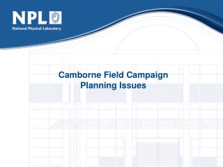 Camborne Field Campaign Planning Issues